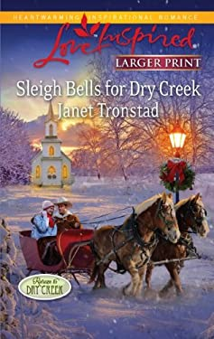 Sleigh Bells for Dry Creek 9780373815814