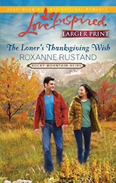 The Loner's Thanksgiving Wish 9780373815838