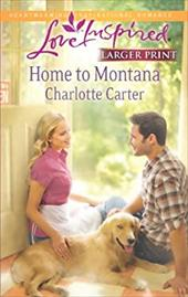 Home to Montana (Love Inspired (Large Print))