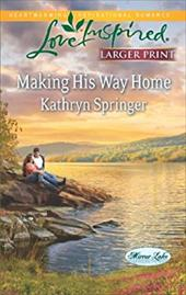 Making His Way Home (Love Inspired (Large Print))