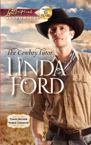 The Cowboy Tutor 9780373828999