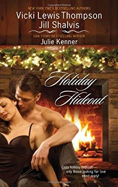 Holiday Hideout: The Thanksgiving Fix\The Christmas Set-Up\The New Year's Deal 9780373837625