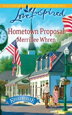 Hometown Proposal 9780373876150