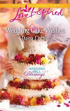 Wedding Cake Wishes 9780373876181