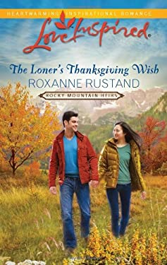 The Loner's Thanksgiving Wish 9780373877041