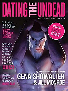 Dating the Undead: Loving the Immortal Man 9780373892525