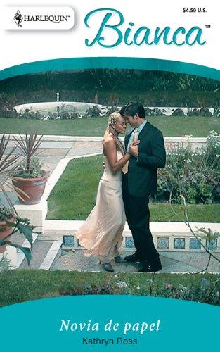 Novia de Papel = Bride of Paper 9780373897582