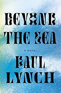 Beyond the Sea: A Novel