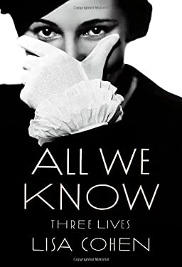 All We Know: Three Lives 9780374176495