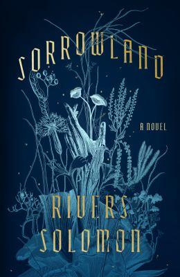 Sorrowland: A Novel