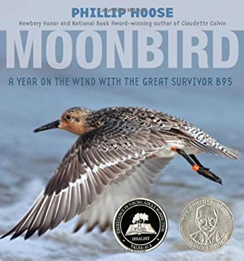 Moonbird: A Year on the Wind with the Great Survivor B95 9780374304683