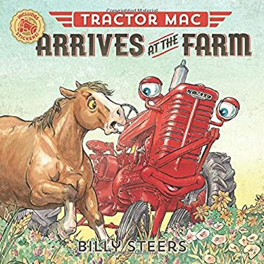 Tractor Mac Arrives at the Farm