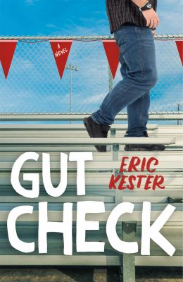 Gut Check: A Novel