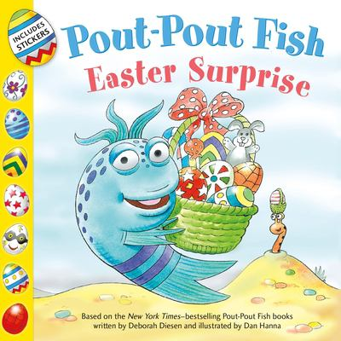 Pout-Pout Fish: Easter Surprise (A Pout-Pout Fish Adventure)