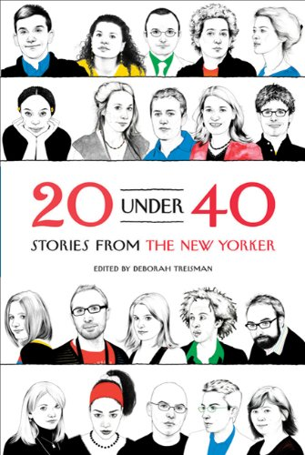 20 Under 40: Stories from the New Yorker 9780374532871