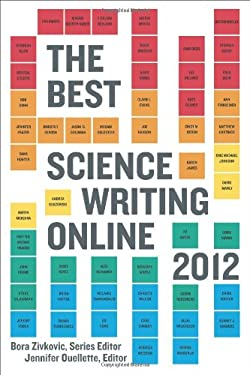 The Best Science Writing Online 2012 9780374533342