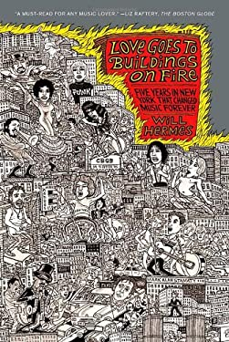 Love Goes to Buildings on Fire: Five Years in New York That Changed Music Forever 9780374533540