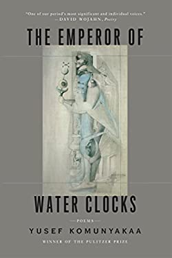 The Emperor of Water Clocks: Poems