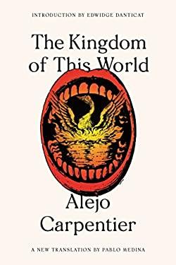 The Kingdom of This World: A Novel (FSG Classics)
