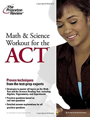 Math and Science Workout for the ACT 9780375428081