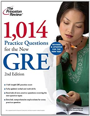 1,014 Practice Questions for the New GRE 9780375429682