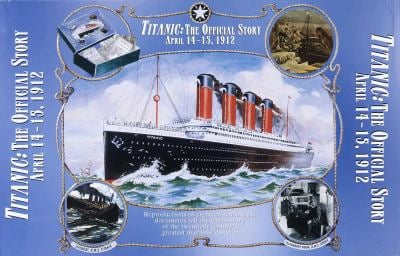 Titanic: The Official Story:: April 14-15, 1912