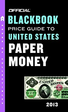 The Official Blackbook Price Guide to United States Paper Money 9780375723520