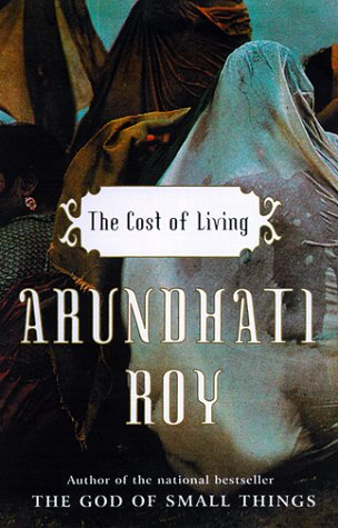 The Cost of Living - Roy, Arundhati