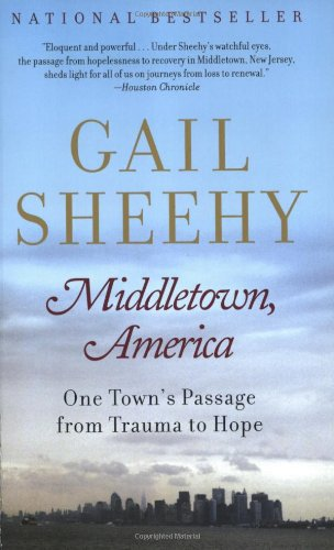 Middletown, America: One Town's Passage from Trauma to Hope 9780375761010
