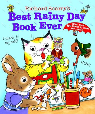 Richard Scarry's Best Rainy Day Book Ever 9780375829277