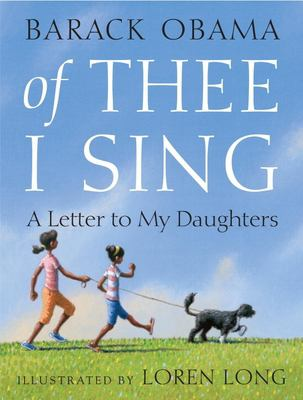 Of Thee I Sing: A Letter to My Daughters 9780375835278