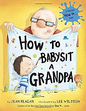 How to Babysit a Grandpa 9780375867132