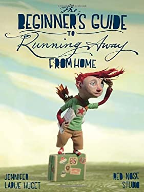 Beginner's Guide to Running Away from Home