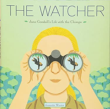The Watcher: Jane Goodall's Life with the Chimps 9780375867743