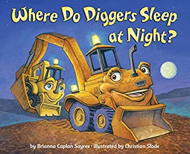 Where Do Diggers Sleep at Night? 9780375868481