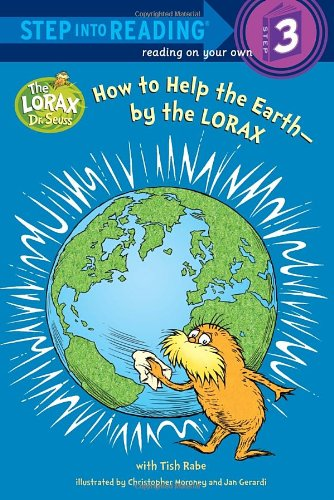 How to Help the Earth-By the Lorax 9780375869778