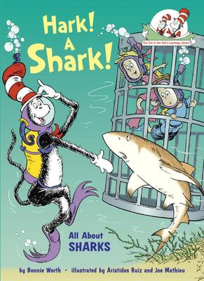 Hark! a Shark!: All about Sharks 9780375870736