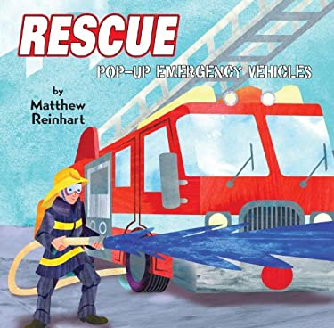 Rescue: Pop-Up Emergency Vehicles 9780375871719