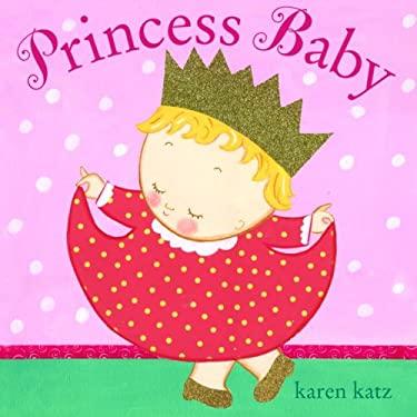 Princess Baby 9780375941191
