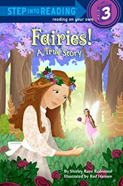 Fairies! a True Story 9780375965685