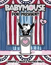 Babymouse for President