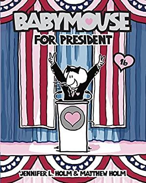 Babymouse for President 9780375967801