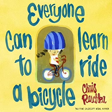 Everyone Can Learn to Ride a Bicycle 9780375970078
