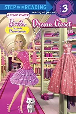 Dream Closet (Barbie: Life in the Dream House) (Step into Reading) 9780375971877
