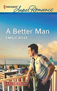 A Better Man 9780373607211