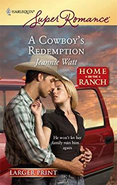 A Cowboy's Redemption 9780373782888