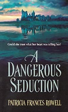 A Dangerous Seduction 9780373292684