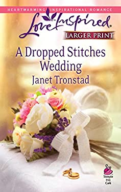 A Dropped Stitches Wedding 9780373814008