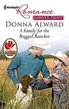 A Family for the Rugged Rancher 9780373741106