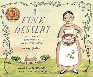 Fine Dessert : Four Centuries, Four Families, One Delicious Treat